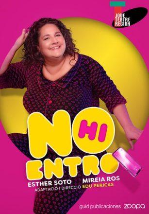 CARTELLTEATRE-BARCELONA-no-hi-entro-390x560.jpg